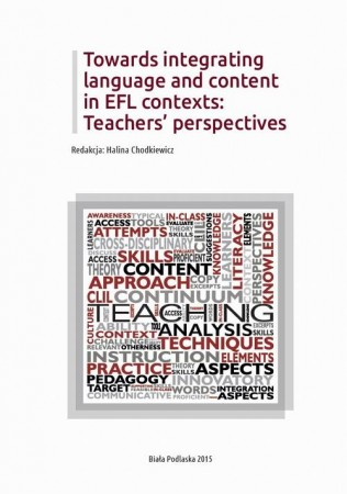 Towards integrating language and content in EFL contexts: Teachers' perspectives